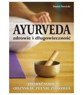 AYURVEDA - zdrowie i długowieczność - kompendium wiedzy