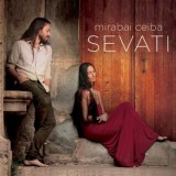 Sevati - Mirabai Ceiba CD - Ukojenie Duszy