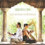 Sacred Love Meditations - Mirabai Ceiba CD Muzyka Dla Zakochanych