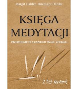 """Księga medytacji """"Przewodnik dla każdego znaku zodiaku"""""""